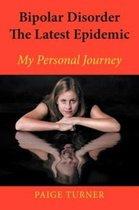 Bipolar Disorder the Latest Epidemic