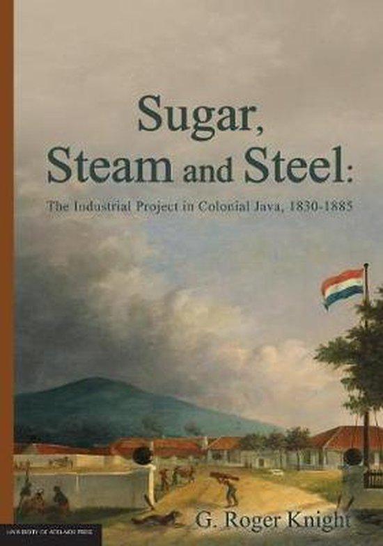Sugar, Steam and Steel