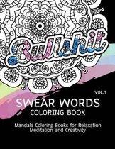 Swear Words Coloring Book Vol.1