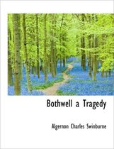 Bothwell a Tragedy