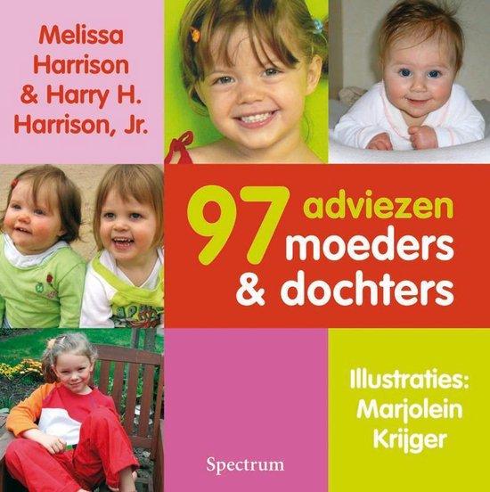 97 Adviezen Voor Moeders En Dochters - M. Harrison |