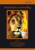 Profetieën in vervulling, Uitleg van de Openbaring aan Johannes in het licht van de onvervulde profetieën  van het Oude Testament