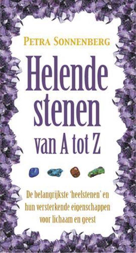 Helende stenen van A tot Z - Petra Sonnenberg |