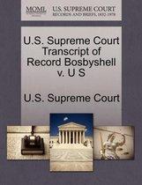 U.S. Supreme Court Transcript of Record Bosbyshell V. U S