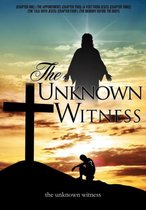 Boek cover The Unknown Witness van The Unknown Witness