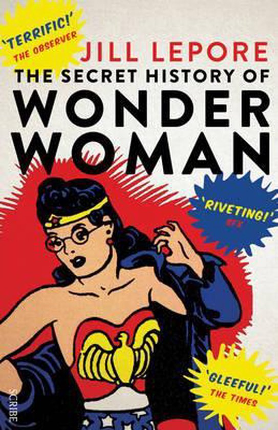 Boek cover The Secret History of Wonder Woman van Jill Lepore