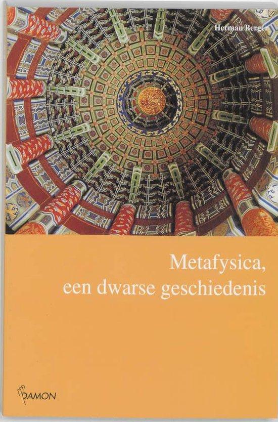 Metafysica, Een Dwarse Geschiedenis - Herman Berger |