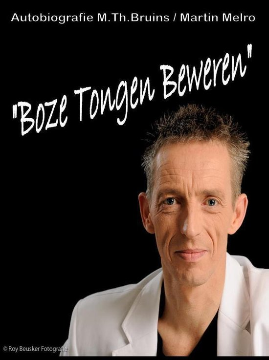 Boze tongen beweren - M.Th Bruins/Martin Melro | Fthsonline.com
