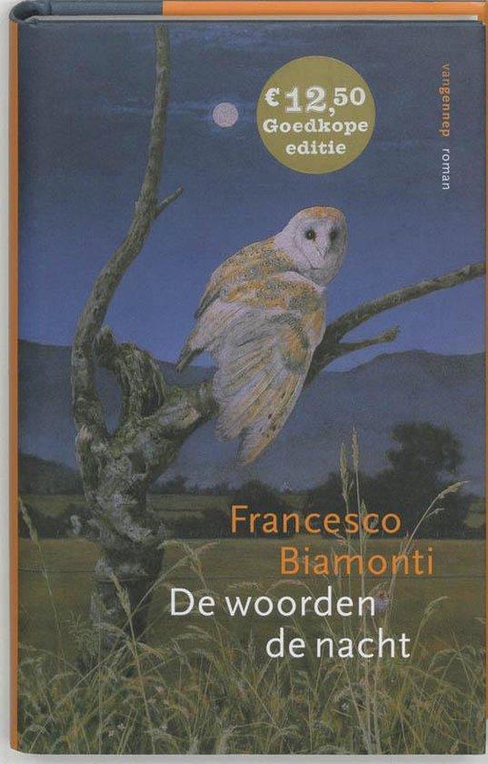 Woorden de nacht - Francesco Biamonti |