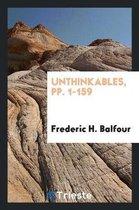 Unthinkables, Pp. 1-159