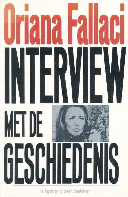 Interview met de geschiedenis - Oriana Fallaci |