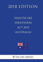 Healthcare Identifiers ACT 2010 (Australia) (2018 Edition)