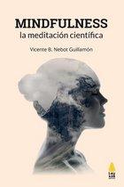 Mindfulness, La Meditaci n Cient fica