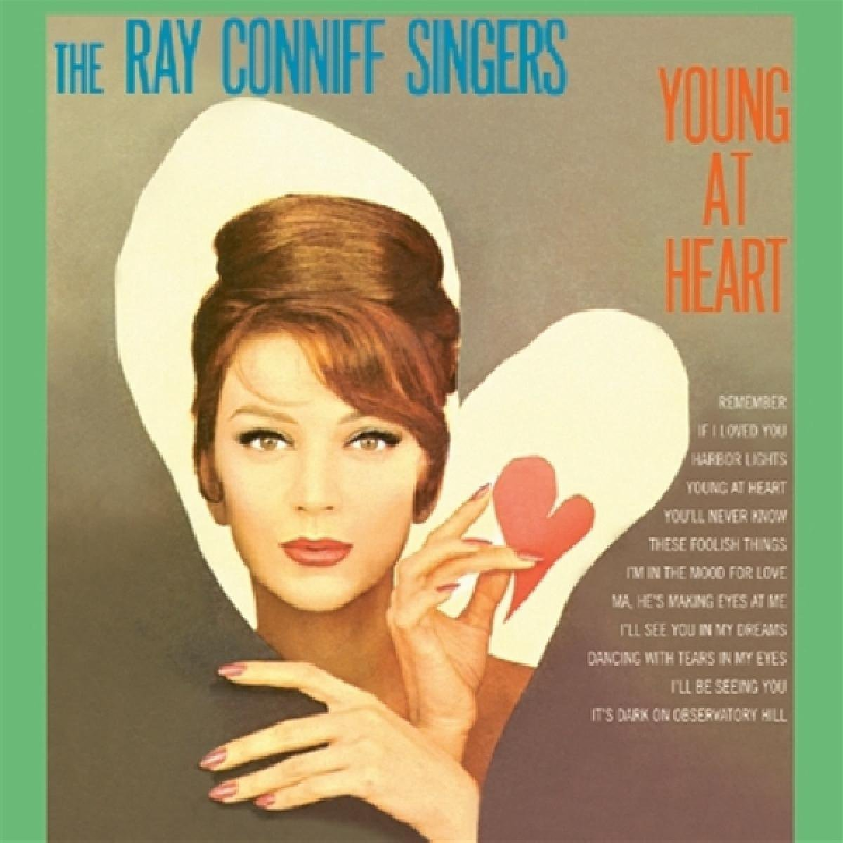 Ray Conniff Singers (The) - Young At Heart - Ray -Singers- Conniff