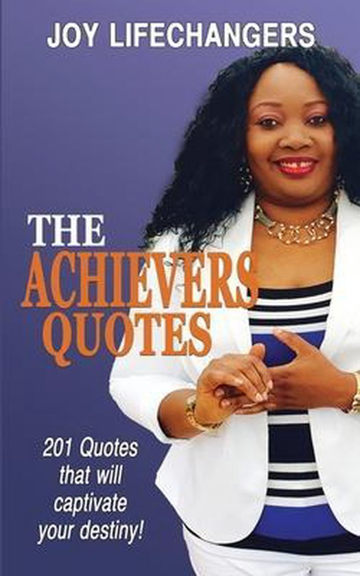 The Achievers Quotes