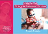 Introduction to Biology for Babies and Toddlers