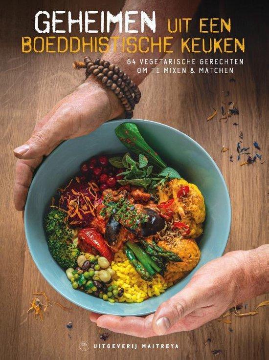 Geheimen uit een boeddhistische keuken - Stichting Maitreya Instituut | Fthsonline.com
