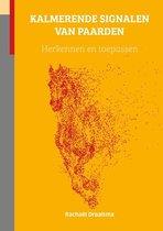 Boek cover Kalmerende Signalen van Paarden van Rachael Draaisma (Hardcover)