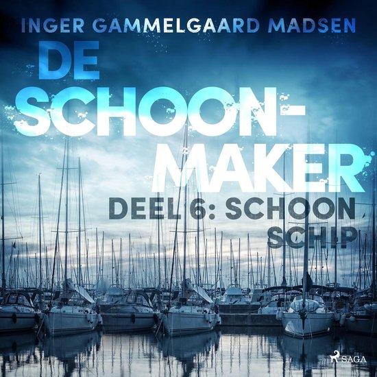De Schoonmaker 6 - De schoonmaker 6 - Schoon schip - Inger Gammelgaard Madsen  