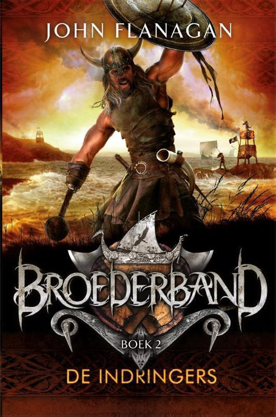 Broederband 2 - De indringers - John Flanagan |