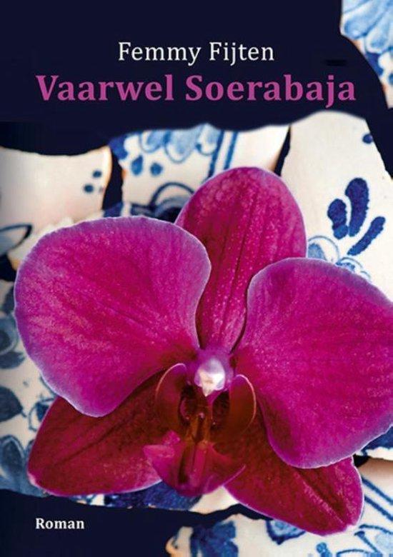 Vaarwel Soerabaja - Femmy Fijten | Fthsonline.com