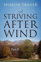 A Striving After Wind