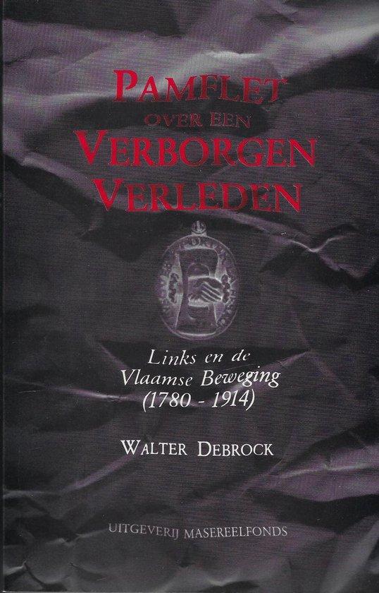 Pamflet over een verborgen verleden - Walter debrock   Fthsonline.com