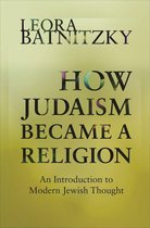 How Judaism Became a Religion