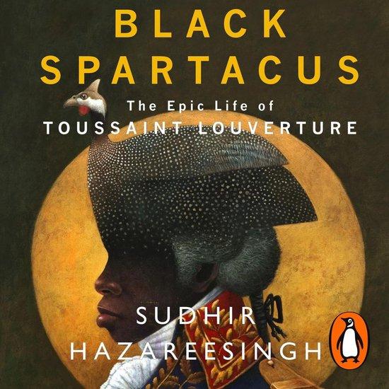 Boek cover Black Spartacus van Sudhir Hazareesingh (Onbekend)