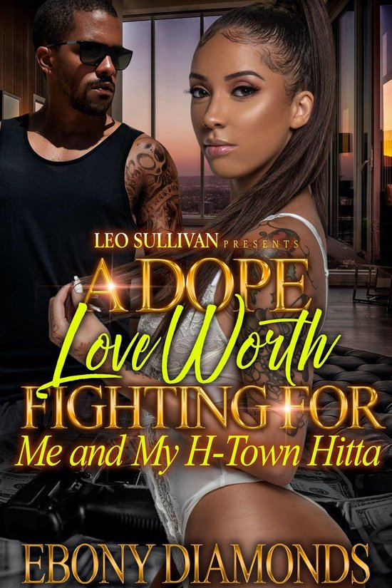A Dope Love Worth Fighting For