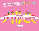 Learn Chinese Visually 5: More Chinese Alphabets