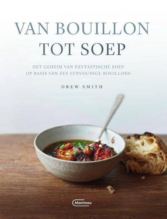 Van bouillon tot soep