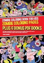 Zombie Coloring Book for Kids (Zombie Coloring Pages)