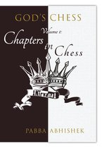Volume 1: Chapters in Chess