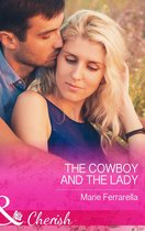 The Cowboy and the Lady (Mills & Boon Cherish) (Forever, Texas - Book 13)