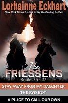 The Friessens: Books 25 - 27