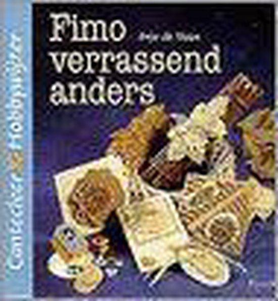 FIMO VERRASSEND ANDERS - Anja de Haan |