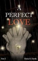 A Perfect Love