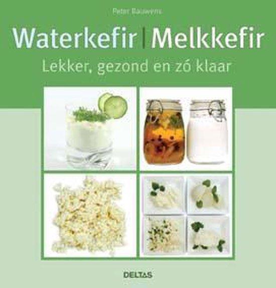 Waterkefir | Melkkefir, Lekker, gezond en zo klaar - Peter Bauwens | Readingchampions.org.uk