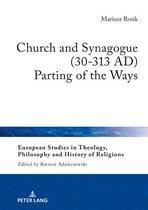 Church and Synagogue (30-313 AD)