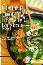 Gourmet Pasta Cookbook Recipes
