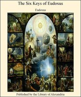 Boek cover The Six Keys of Eudoxus van Eudoxus
