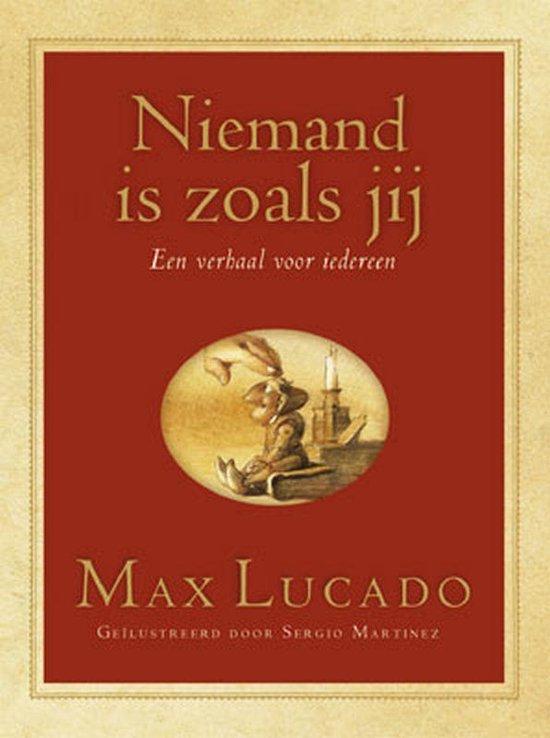 Niemand is zoals jij - Max Lucado |