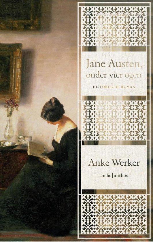 Jane Austen, onder vier ogen - Anke Werker | Fthsonline.com