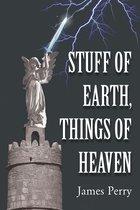 Omslag Stuff of Earth, Things of Heaven