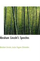 Abraham Lincoln's Speeches