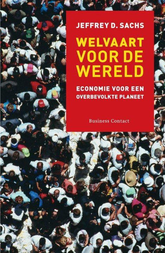 Welvaart voor de wereld - Jeffrey D. Sachs |