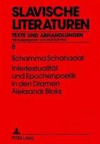 Intertextualitaet Und Epochenpoetik in Den Dramen Aleksandr Bloks