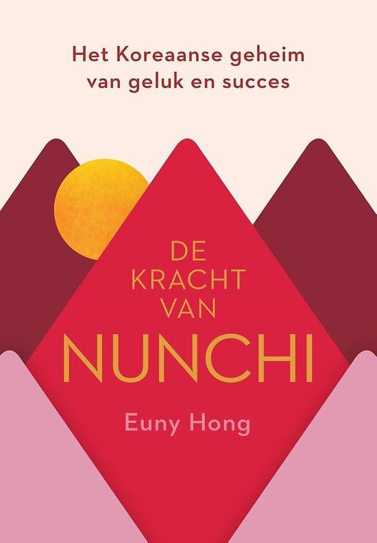 De kracht van Nunchi - Euny Hong |