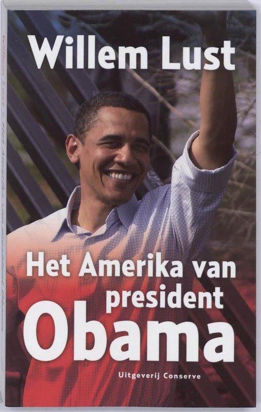 Het Amerika van president Obama - W. Lust  